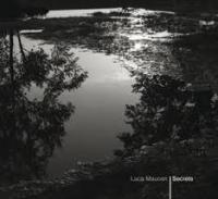 Luca Mauceri, Secrets